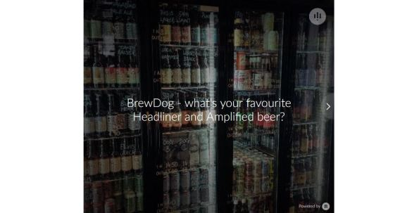 BrewDog Apester poll - what's your favourite Headliner and Amplified beer?
